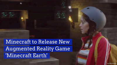 Minecraft Is Getting An Augmented Reality Upgrade