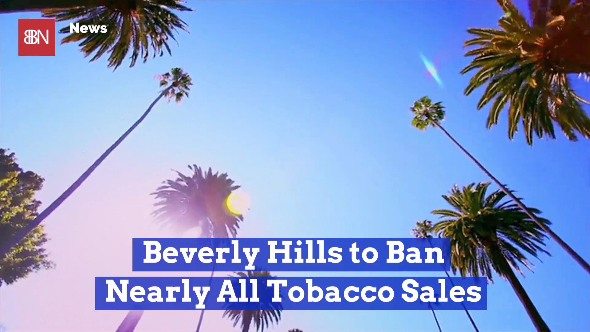 Beverly Hills Doesn't Like Tobacco