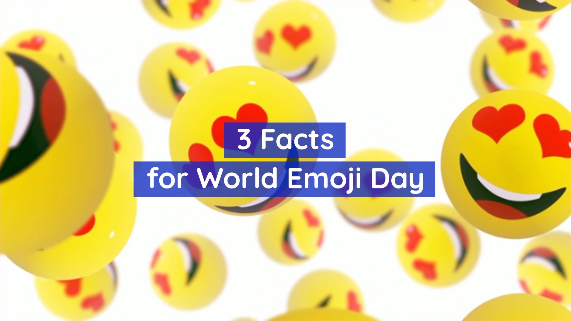 Celebrate World Emoji Day
