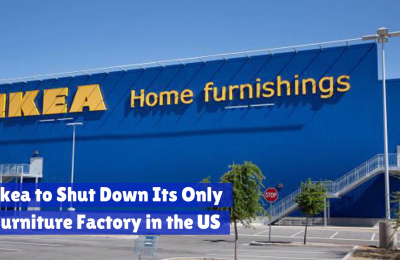 Ikea Closes It's Only American Factory