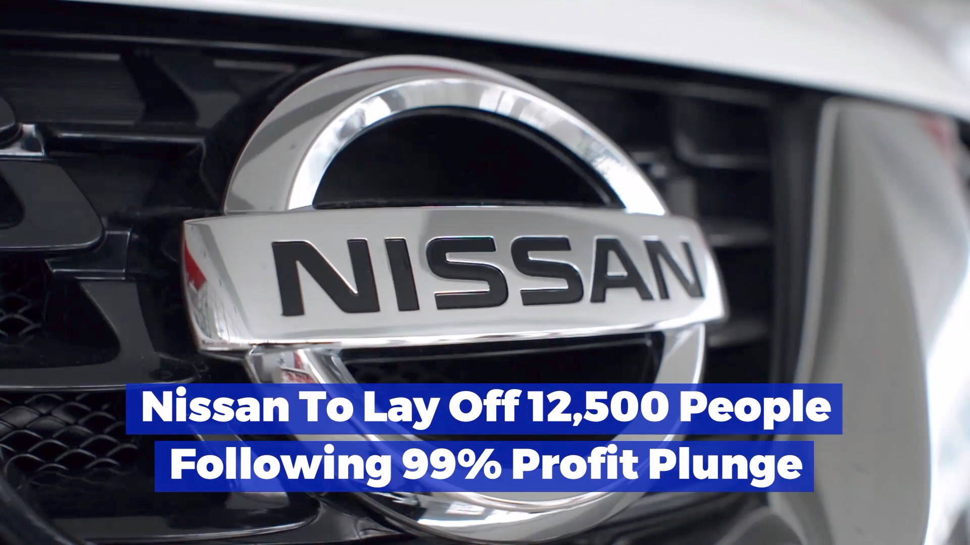 Nissan Pulls The Plug On Thousands Of Employees