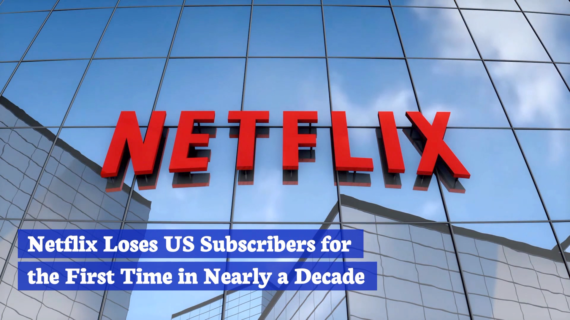 The Cost Of Netflix Means Less Subscribers