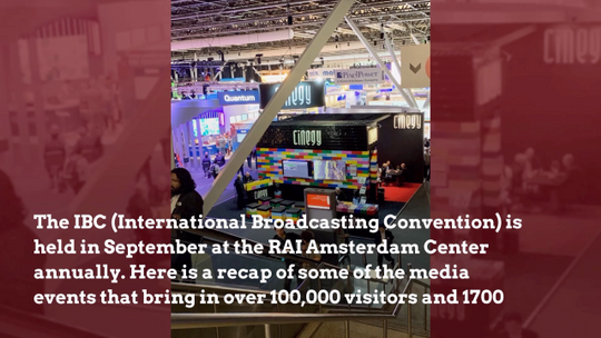 A Recap OF The 2019 IBC Amsterdam Convention