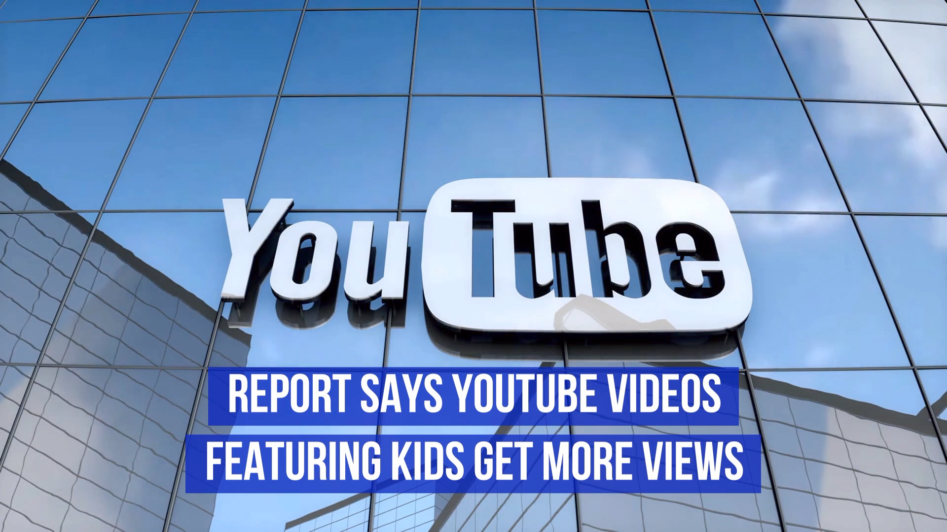 The Kids Are Really Popular On YouTube