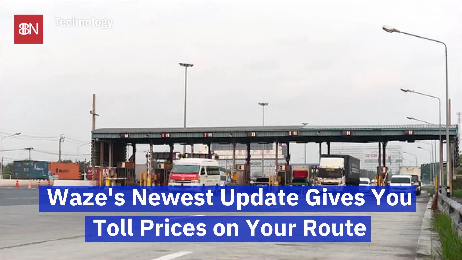 Watch Toll Prices In Real Time With Waze