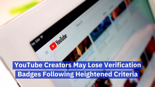 Youtube Verification Has Changed