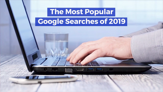 These Were The Top Google Searches
